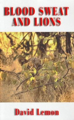 book cover for 'Blood, Sweat and Lions' by David Lemon