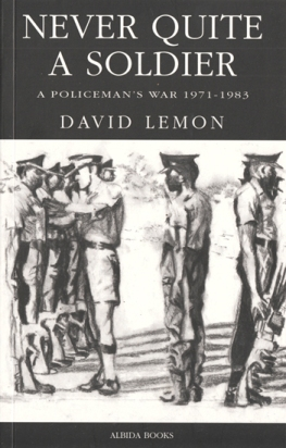 book cover for 'Never Quite a Soldier' by David Lemon